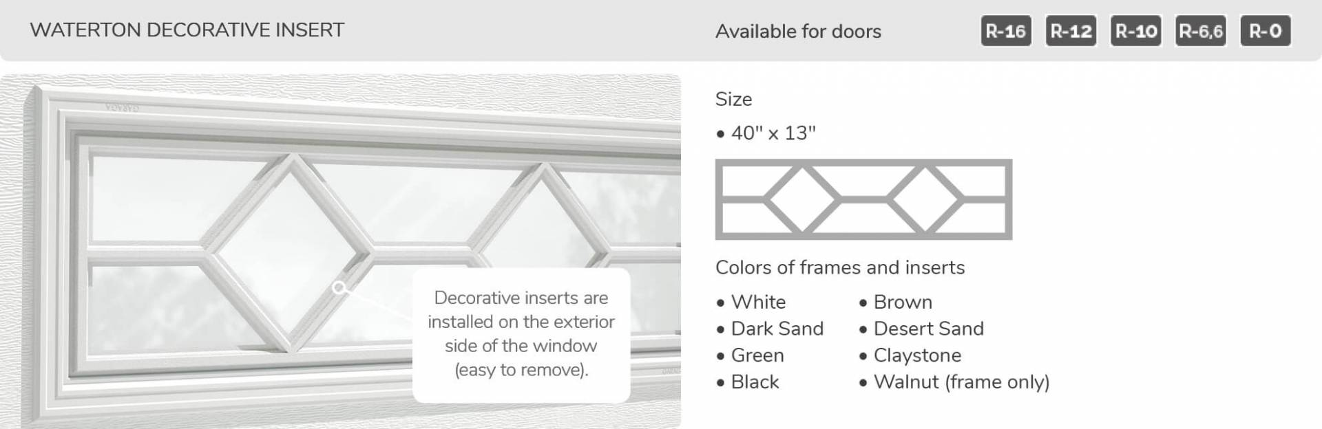 Waterton Decorative Insert, 40' x 13', available for doors: R-16, R-12, R-10, R-6.6, R-0