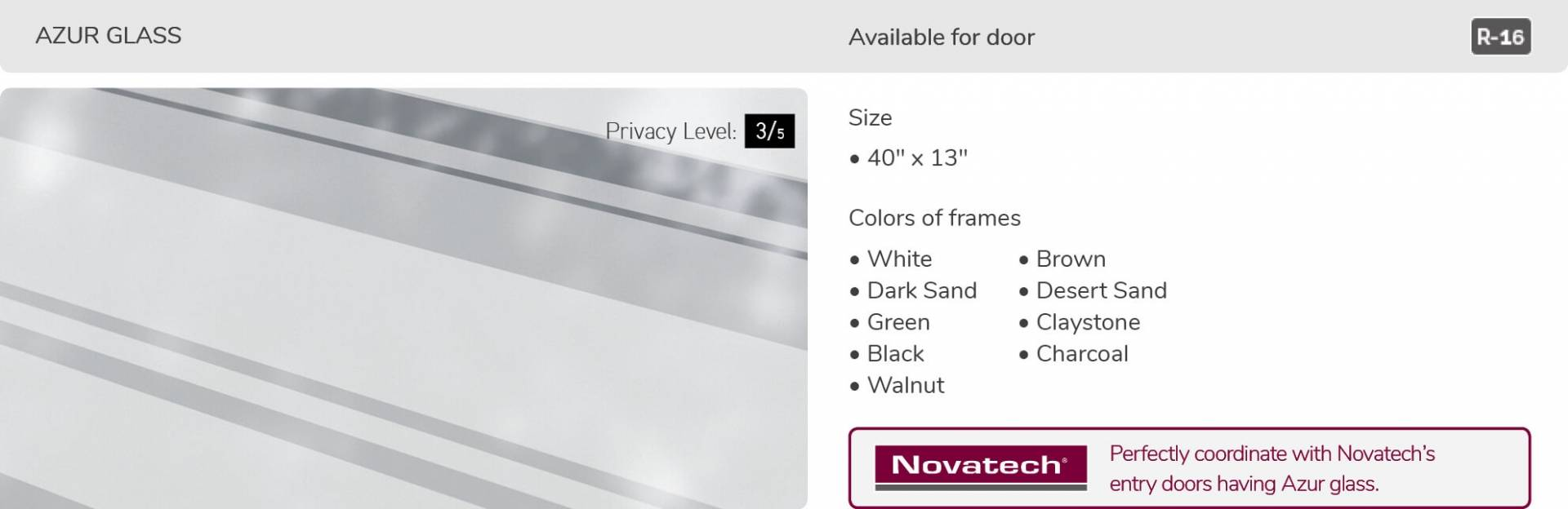 Azur glass, 40' x 13', available for door R-16